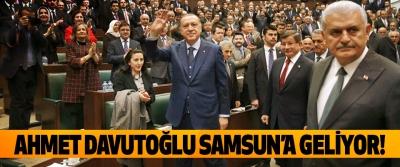 Ahmet Davutoğlu Samsun'a geliyor!