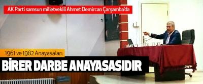 Ahmet Demircan: 1961 ve 1982 Anayasaları Birer Darbe Anayasasıdır
