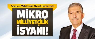 Ahmet Demircan'a Mikro Milliyetçilik İsyanı!