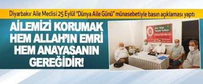 Ailemizi Korumak Hem Allah'ın Emri, Hem Anayasanın Gereğidir!