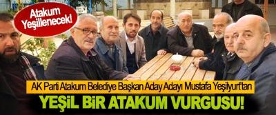 AK Parti Atakum Belediye Başkan Aday Adayı Mustafa Yeşilyurt'tan Yeşil bir Atakum vurgusu!