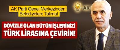 AK Parti Genel Merkezinden Belediyelere Talimat