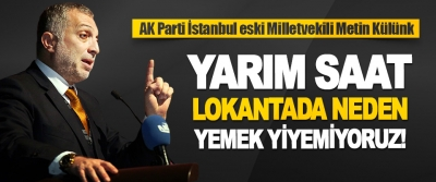 AK Parti İstanbul eski Milletvekili Metin Külünk Bilim Kuruluna Sordu
