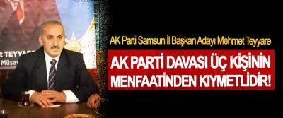 AK Parti Samsun İl Başkan Adayı Mehmet Teyyare: Ak Parti davası üç kişinin menfaatinden kıymetlidir!