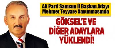 AK Parti Samsun İl Başkan Adayı Mehmet Teyyare Savunmasında Göksel'e ve Diğer Adaylara Yüklendi!
