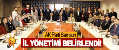 AK Parti Samsun İl Yönetimi Belirlendi!