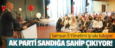 Ak Parti Samsun İl Yönetimi işi sıkı tutuyor
