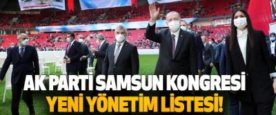 Ak Parti Samsun Kongresi Yeni Yönetim Listesi!