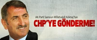 AK Parti Samsun Milletvekili Fuat Köktaş'tan Chp'ye Gönderme!