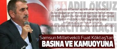 AK Parti Samsun Milletvekili Fuat Köktaş'tan Basına ve Kamuoyuna