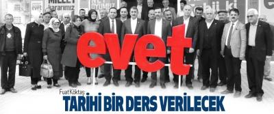AK Parti Samsun Milletvekili Fuat Köktaş: Tarihi Bir Ders Verilecek