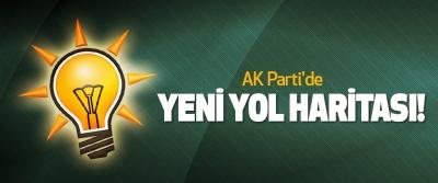 AK Parti'de Yeni Yol Haritası!