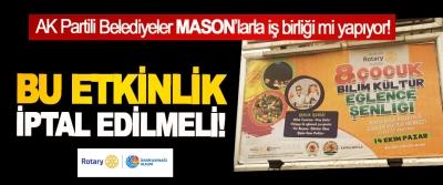 AK Partili Belediyeler MASON'larla iş birliği mi yapıyor!