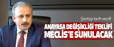 AK Partili Şentop tarih verdi! Anayasa Değişikliği Teklifi Meclis'e Sunulacak