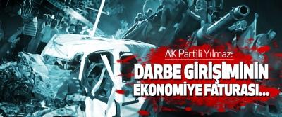 AK Partili Yılmaz: Darbe Girişiminin Ekonomiye Faturası...