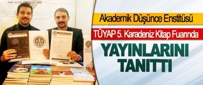 Akademik Düşünce Enstitüsü TÜYAP 5. Karadeniz Kitap Fuarında Yayınlarını Tanıttı