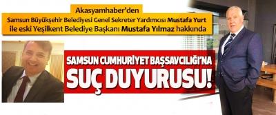 Akasyamhaber'den Samsun cumhuriyet başsavcılığı'na suç duyurusu!