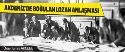 Akdeniz'de Boğulan Lozan Anlaşması