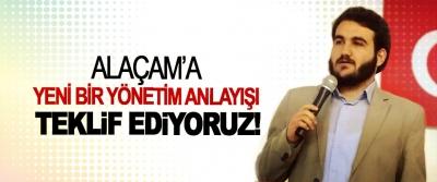 Alaçam'a yeni bir yönetim anlayışı teklif ediyoruz!