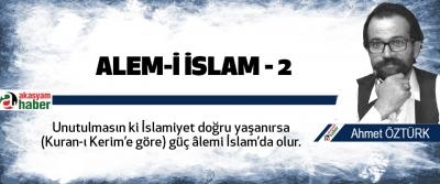 Alem-i İslam – 2