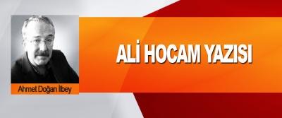 Ali Hocam Yazısı