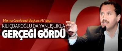 Ali Yalçın, Kılıçdaroğlu da Yanlışlıkla Gerçeği Gördü