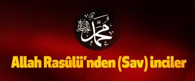 Allah Rasûlü'nden (sav) inciler