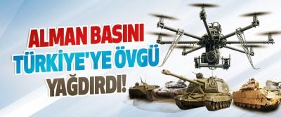 Alman Basını Türkiye'ye Övgü Yağdırdı!