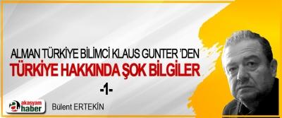 Alman Türkiye Bilimci Klaus Gunter 'Den Türkiye Hakkında Şok Bilgiler -1