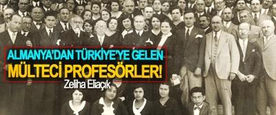 Almanya'dan Türkiye'ye gelen mülteci profesörler!