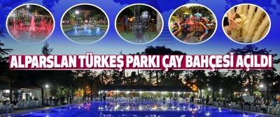 Alparslan Türkeş Parkı Çay Bahçesi Açıldı