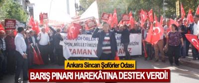 Ankara Sincan Şoförler Odası Barış Pınarı harekâtına destek verdi!