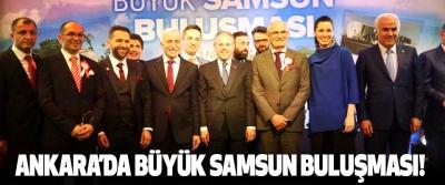 Ankara'da büyük samsun buluşması!