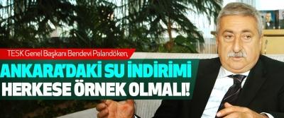 Ankara'daki su indirimi herkese örnek olmalı!