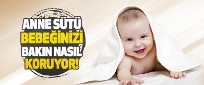 Anne Sütü Bebeğinizi Bakın Nasıl Koruyor!