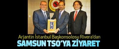 Arjantin İstanbul Başkonsolosu Rivera'dan Samsun TSO'ya Ziyaret