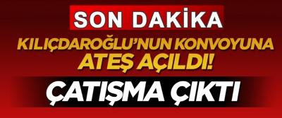 Artvin'de Kılıçdaroğlu'nun konvoyuna ateş açıldı!