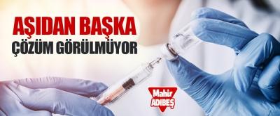 Aşıdan Başka Çözüm Görülmüyor