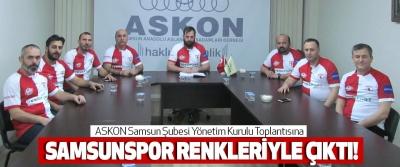 ASKON Samsun Şubesi Yönetim Kurulu Toplantısına Samsunspor renkleriyle çıktı!