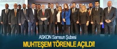ASKON Samsun Şubesi Muhteşem Törenle Açıldı!