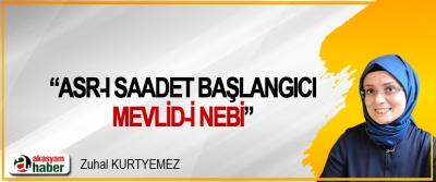 """""""Asr-ı Saadet Başlangıcı Mevlid-i Nebi"""""""