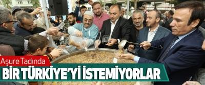 Aşure Tadında Bir Türkiye'yi İstemiyorlar