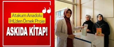 Atakum Anadolu İHL'den Örnek Proje