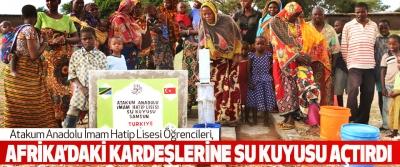 Atakum Anadolu İmam Hatip Lisesi Öğrencileri, Afrika'daki Kardeşlerine Su Kuyusu Açtırdı