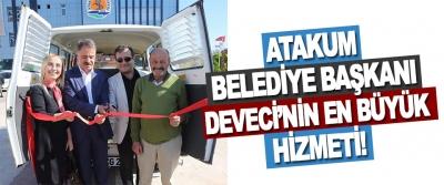 Atakum Belediye Başkanı Deveci'nin En Büyük Hizmeti!
