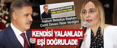 Atakum Belediye Başkanı Cemil Deveci İfade Verdiğini Kendisi Yalanladı Eşi Doğruladı!