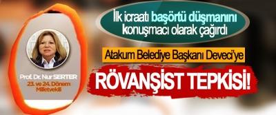 Atakum Belediye Başkanı Deveci'ye Rövanşist Tepkisi!