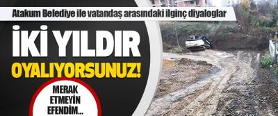 Atakum Belediye İle Vatandaş Arasındaki İlginç Diyaloglar