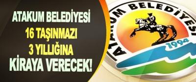 Atakum Belediyesi 16 taşınmazı 3 yıllığına kiraya verecek!