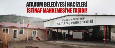 Atakum Belediyesi Hacizleri İstinaf Mahkemesi'ne Taşıdı!